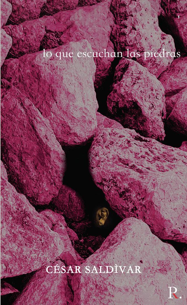 Lo que escuchan las piedras