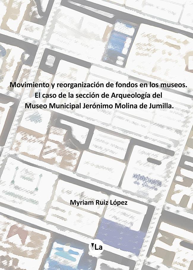 Movimiento y reorganizacion de fondos en los museos.