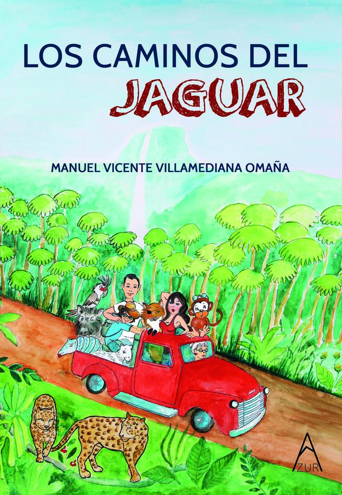 Los caminos del jaguar