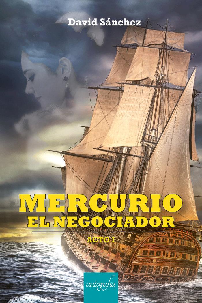 Mercurio el negociador acto i