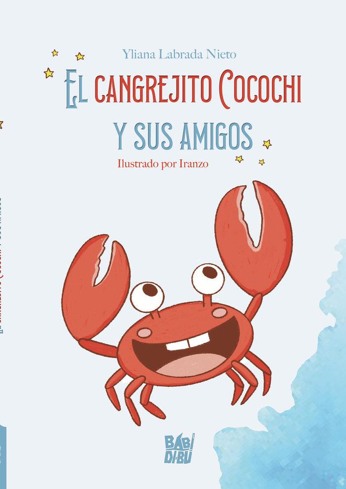 Cangrejito cocochi y sus amigos,el