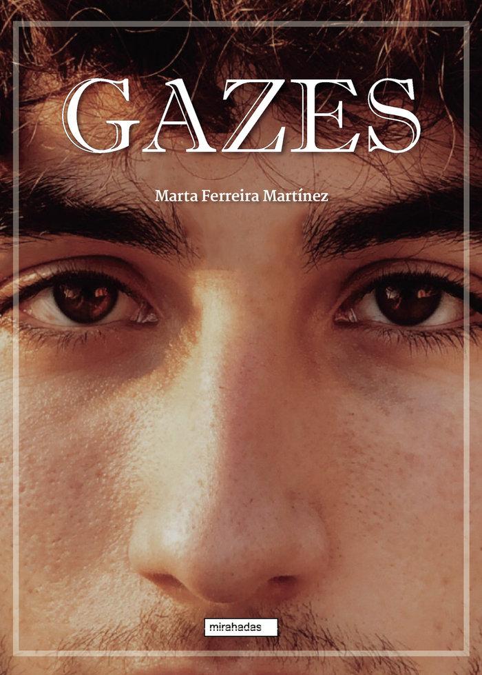 Gazes
