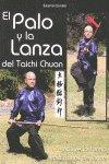 Palo y la lanza del taichi chuan,el