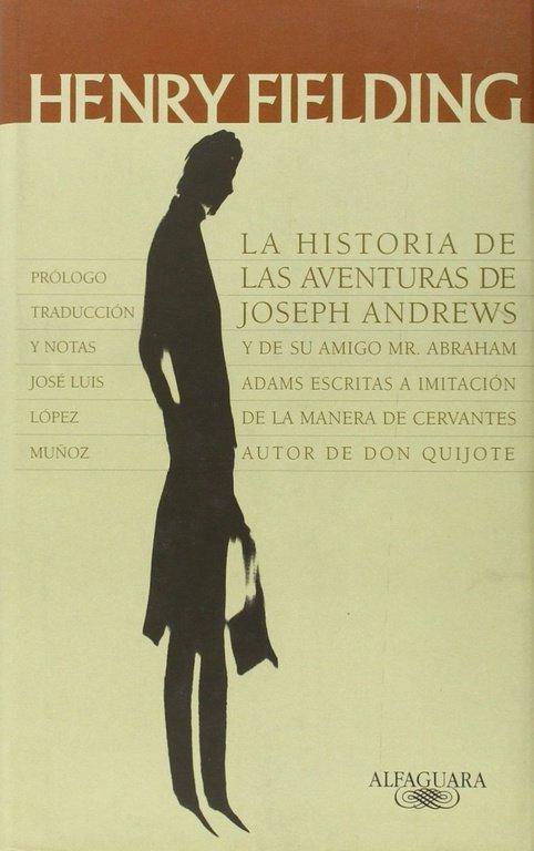 Historia de las aventuras de joseph andrews,la