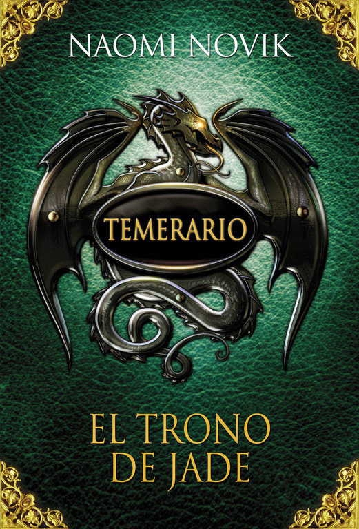 Temerario 2 el trono de jade