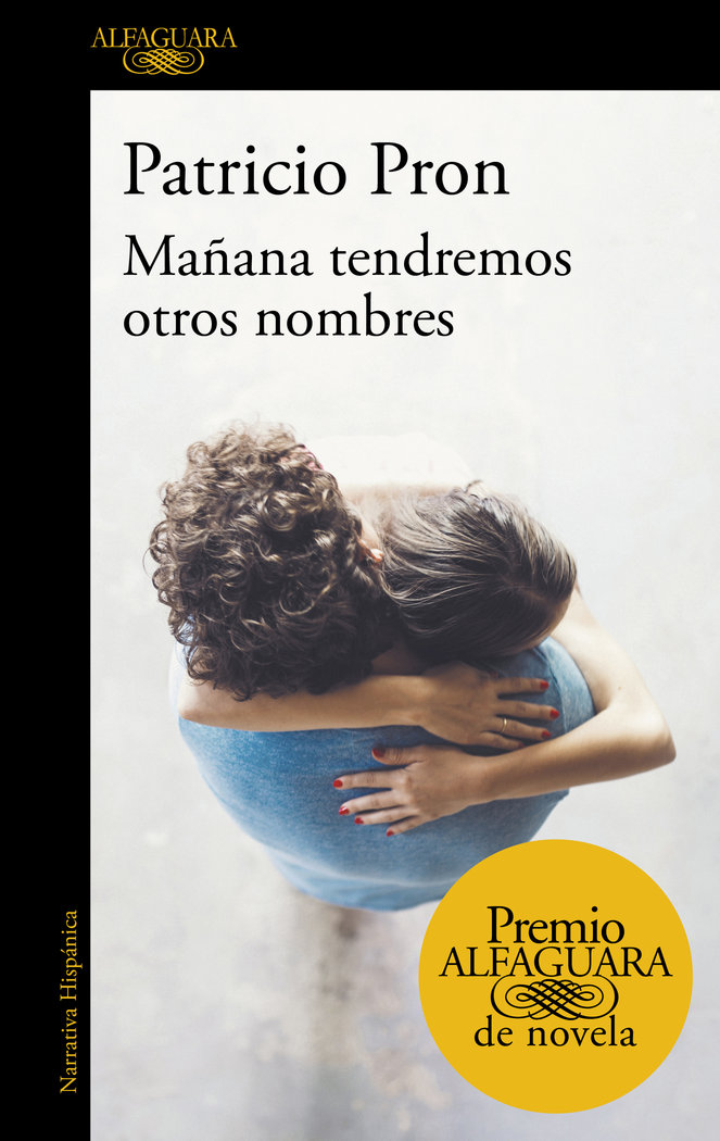 Mañana tendremos otros nombres premio alfaguara novela 2019