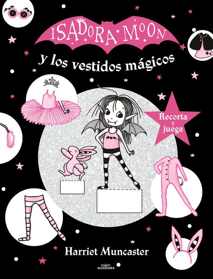 Isadora moon y los vestidos magicos isador