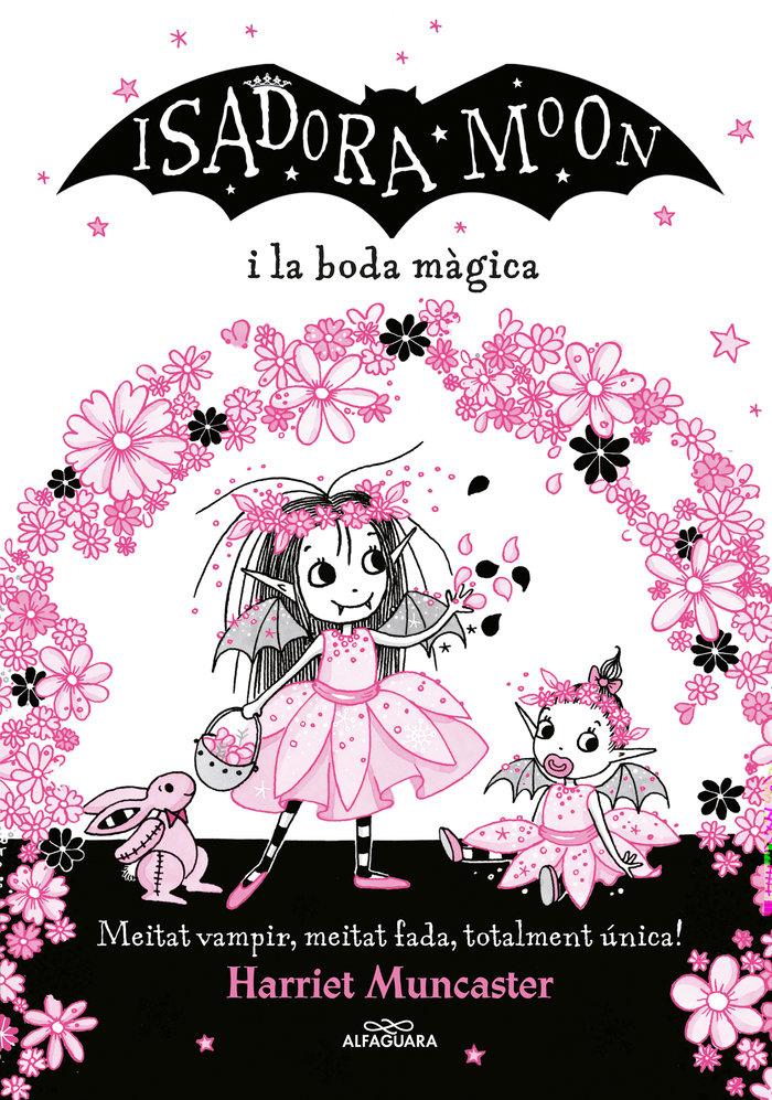 Isadora moon i la boda magica,la