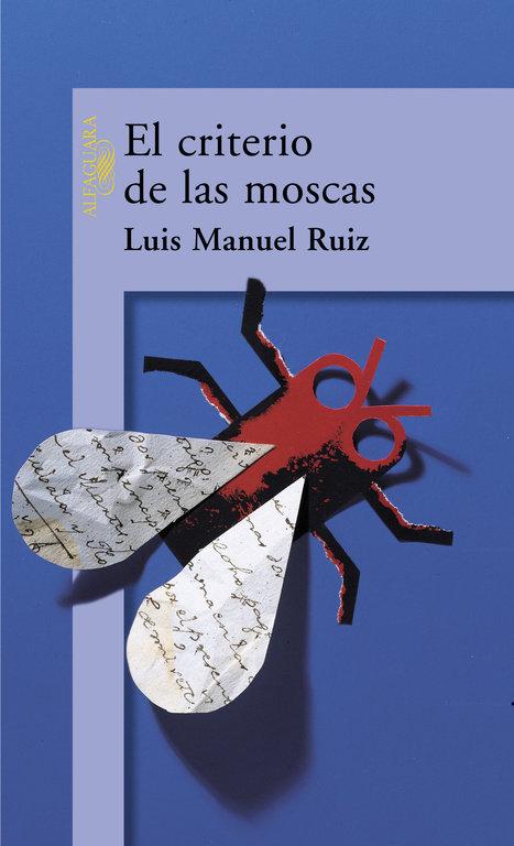 Criterio de las moscas, el