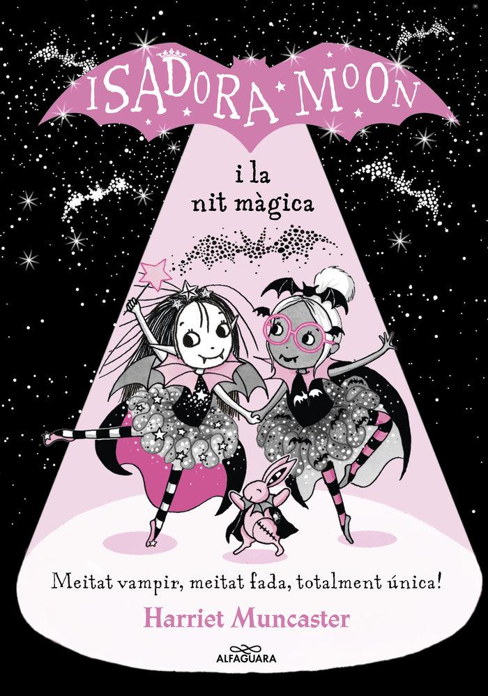 Isadora moon i la nit magicaca