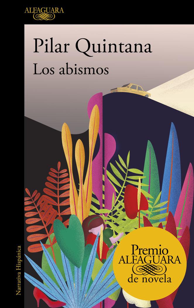 Abismos,los premio alfaguara de novela 2021
