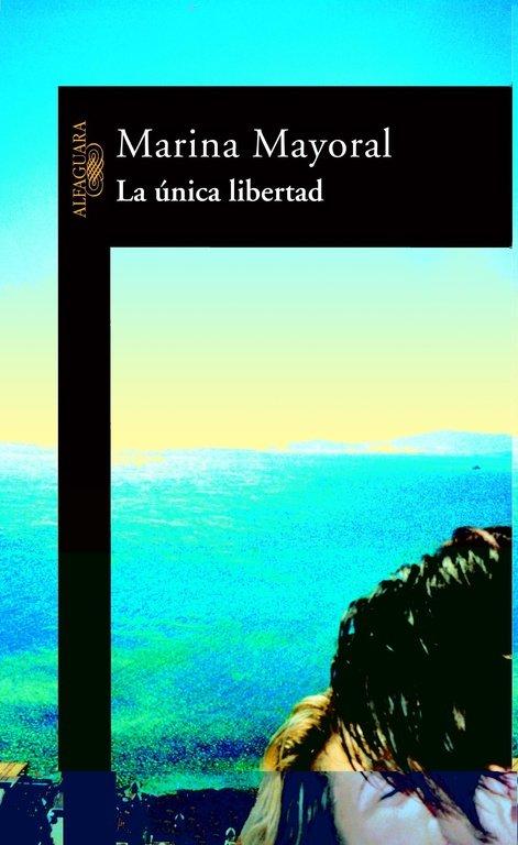 Unica libertad,la