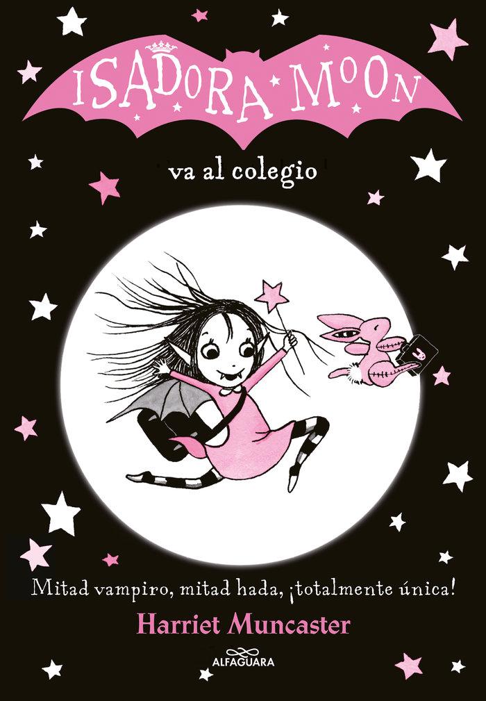 Isadora moon 1 va al colegio