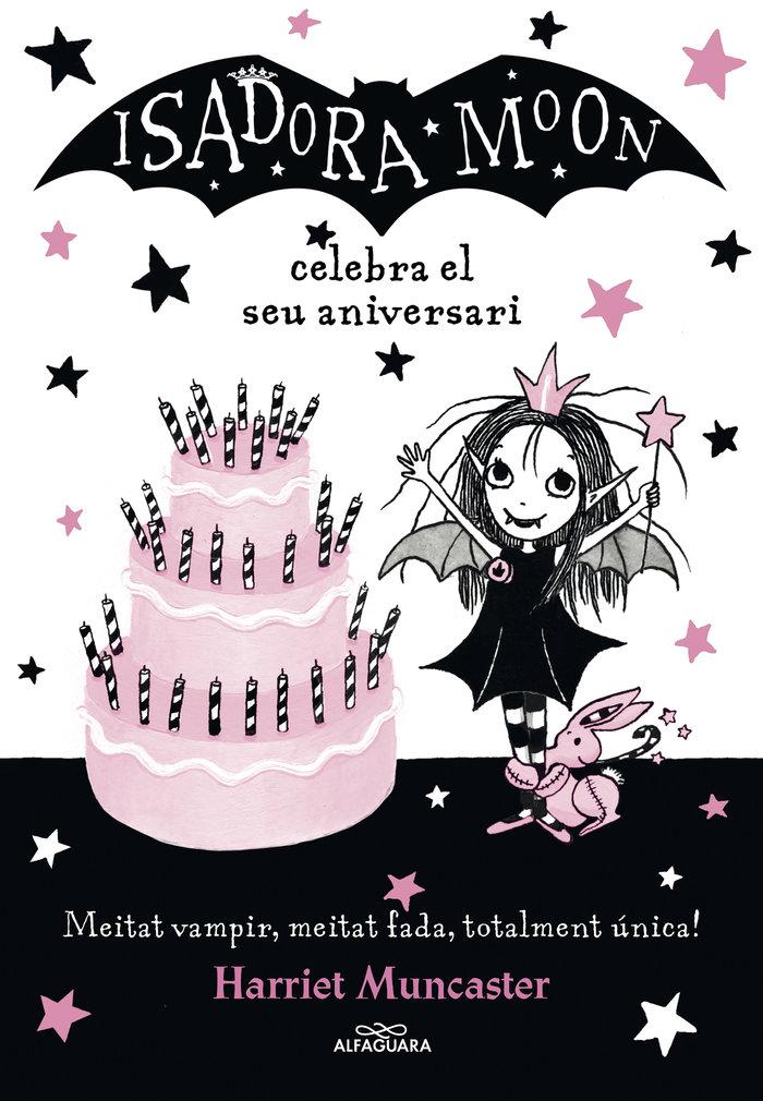 Isadora moon celebra el seu aniversari,la