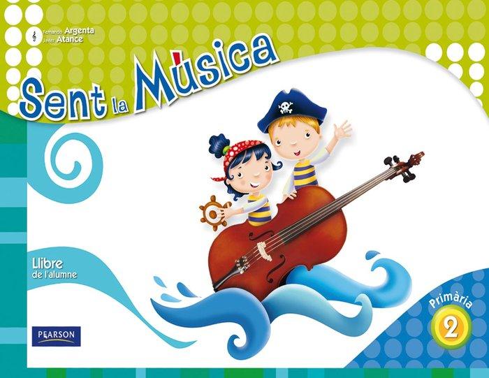 Sent la musica 2 llibre de l'alumne (catala)