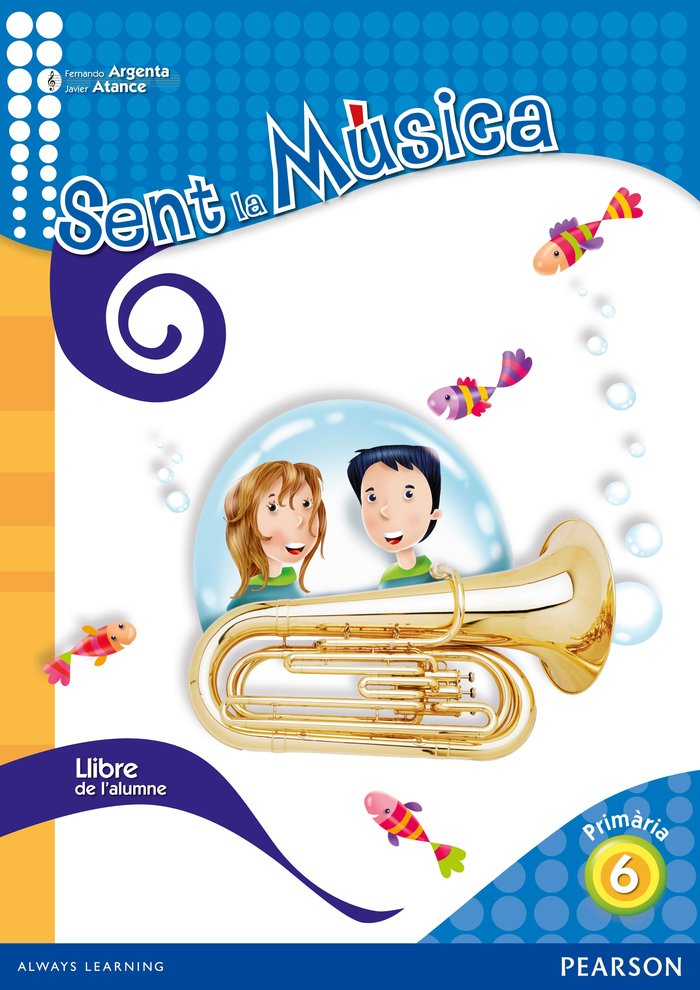 Sent la musica 6 llibre del l'alumne (catala)