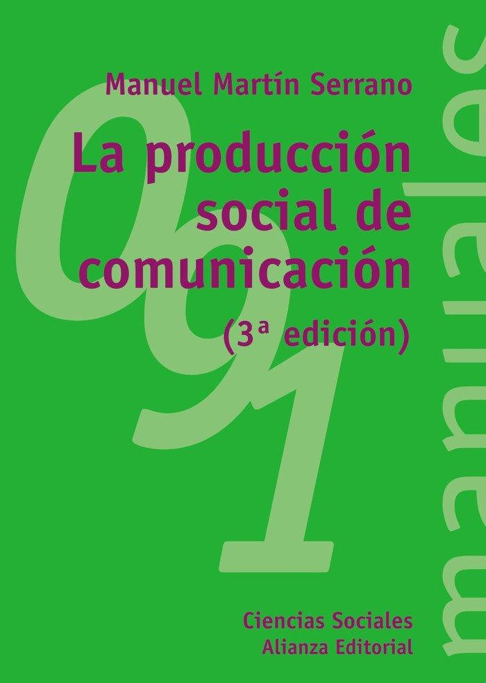 Produccion social de la comunicacion