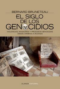 Siglo de los genocidios, el