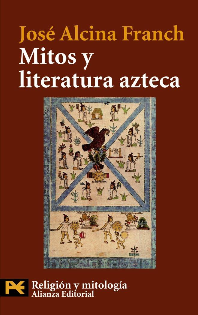 Mitos y literatura azteca ah