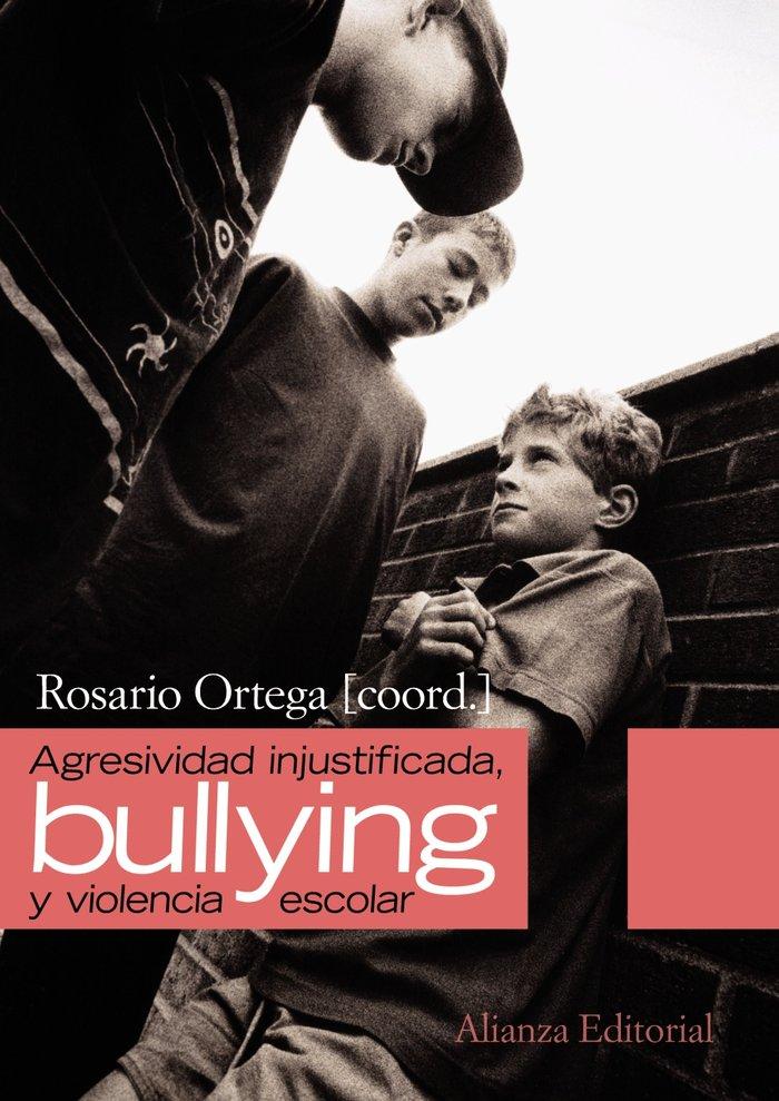 Agresividad injustificada bullying y violencia escolar