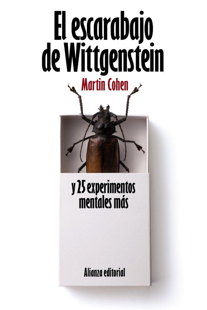 Escarabajo de wittgenstein y 25 experimentos mentales mas