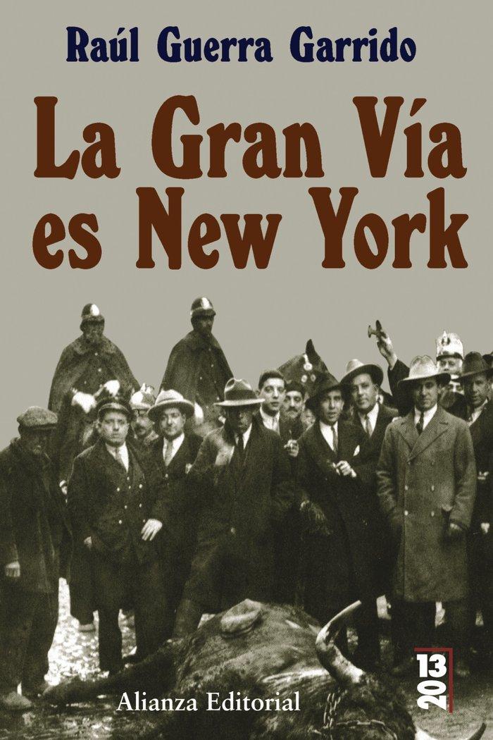 Gran via es new york.2013