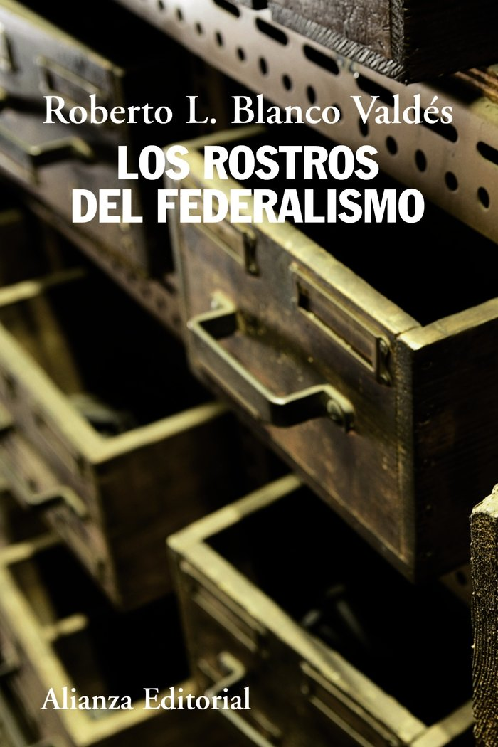 Rostros del federalismo,los