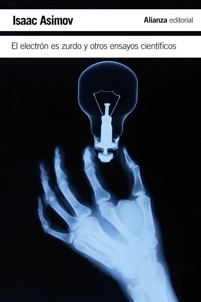 Electron es zurdo y otros ensayos cientificos