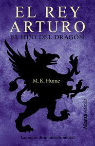 Rey arturo,el hijo del dragon