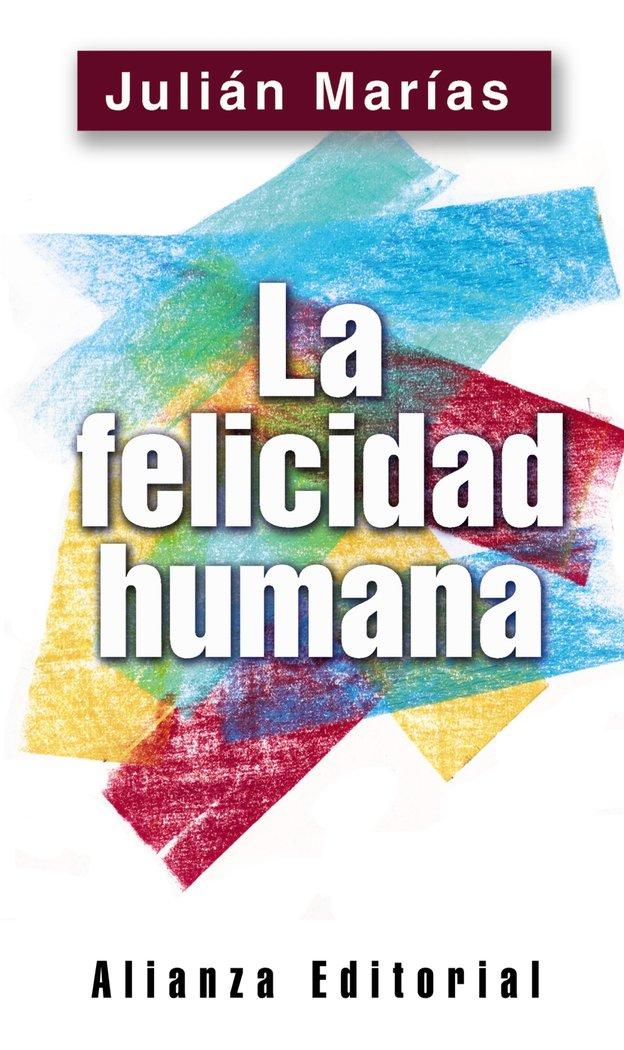 Felicidad humana,la