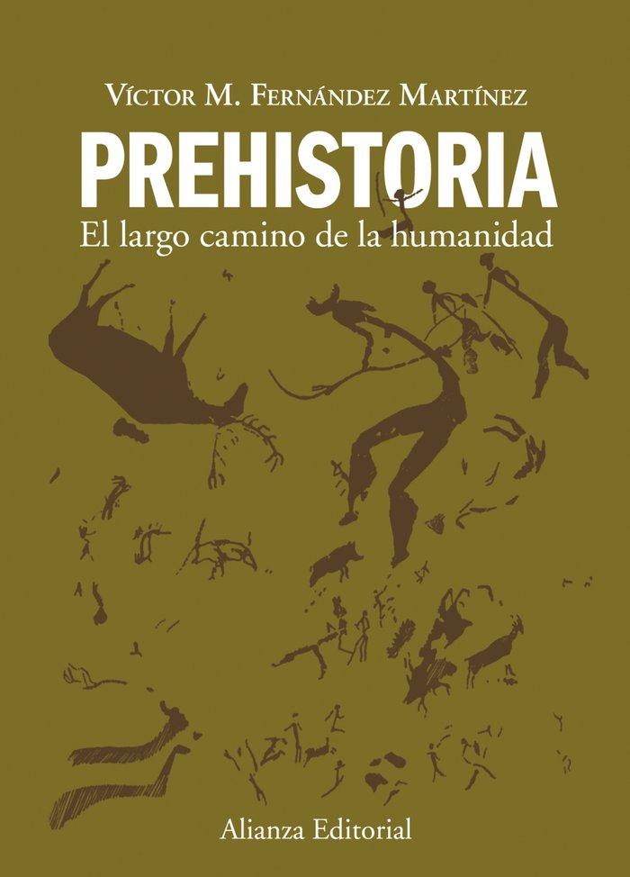 Prehistoria largo camino a la humanidad