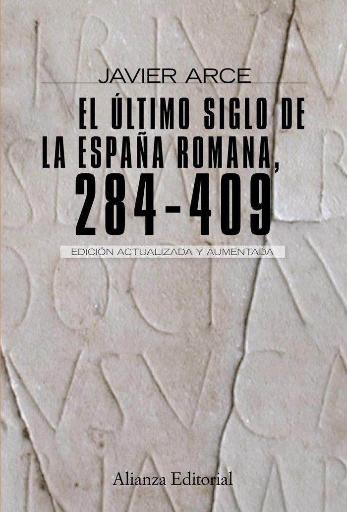 Ultimo siglo de la españa romana 284-409, el 2ªed