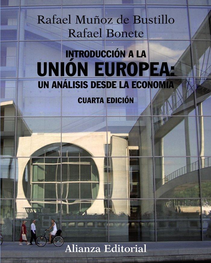 Introduccion a la union europea: un analisis desde la econom
