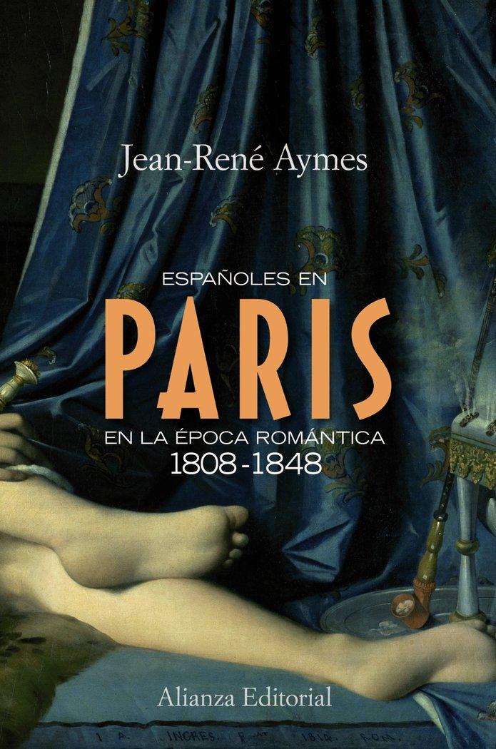 Españoles en paris en la epoca romantica 1808-1848