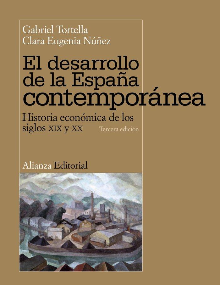 Desarrollo de la españa contemporanea,el