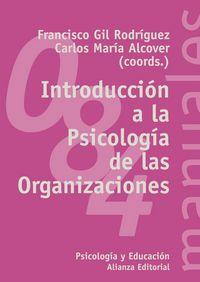 Introduccion a la psicologia de las organizaciones