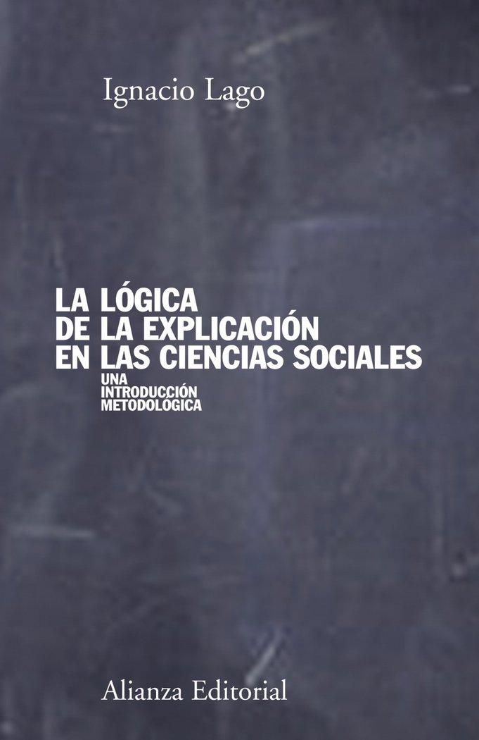 Logica de la explicacion en las ciencias sociales,la