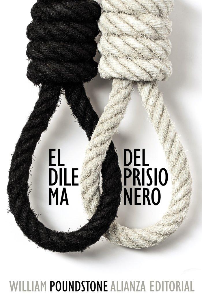 Dilema del prisionero,el