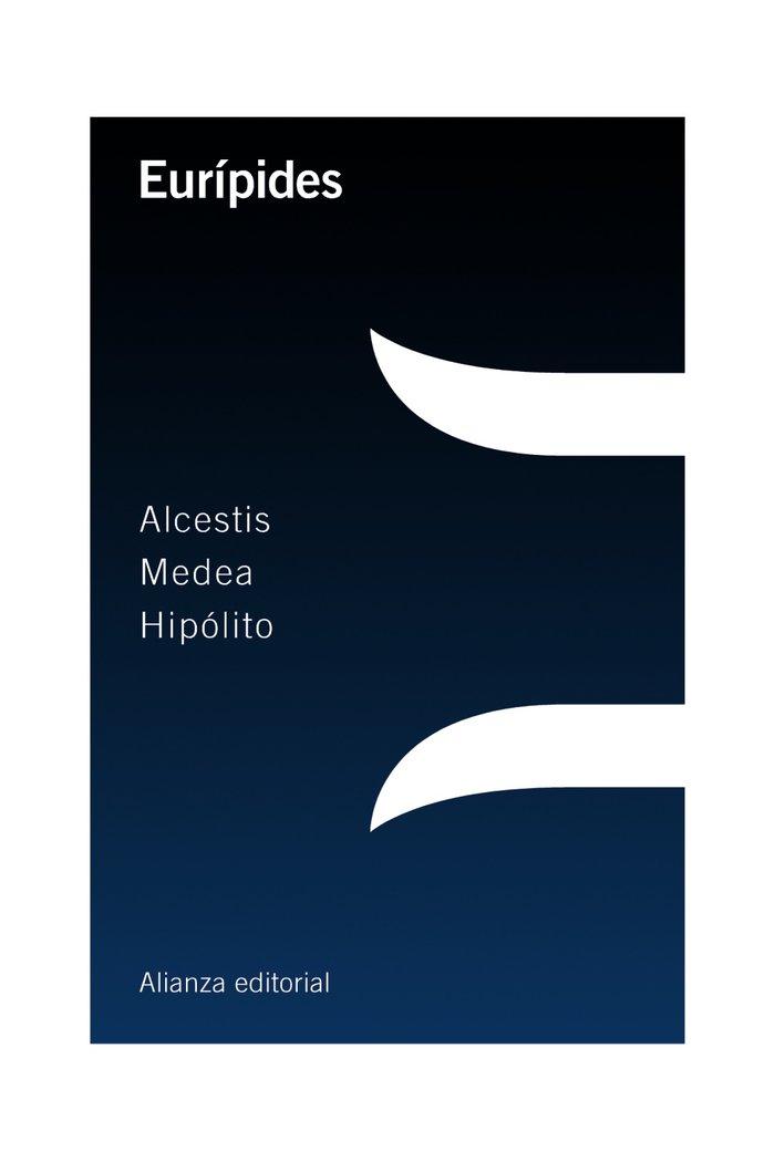 Alcestis medea hipolito
