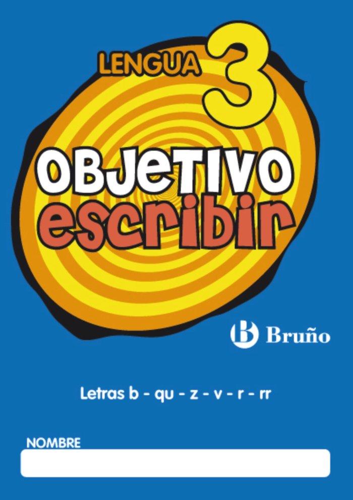 Objetivo escribir 3 letras b-qu-z-v-r-rr