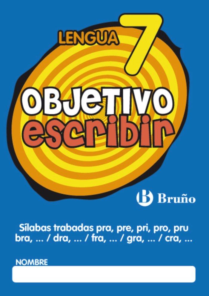 Objetivo escribir 7 silabas trab.pra-pre-pri-pro-pru-bra-dra