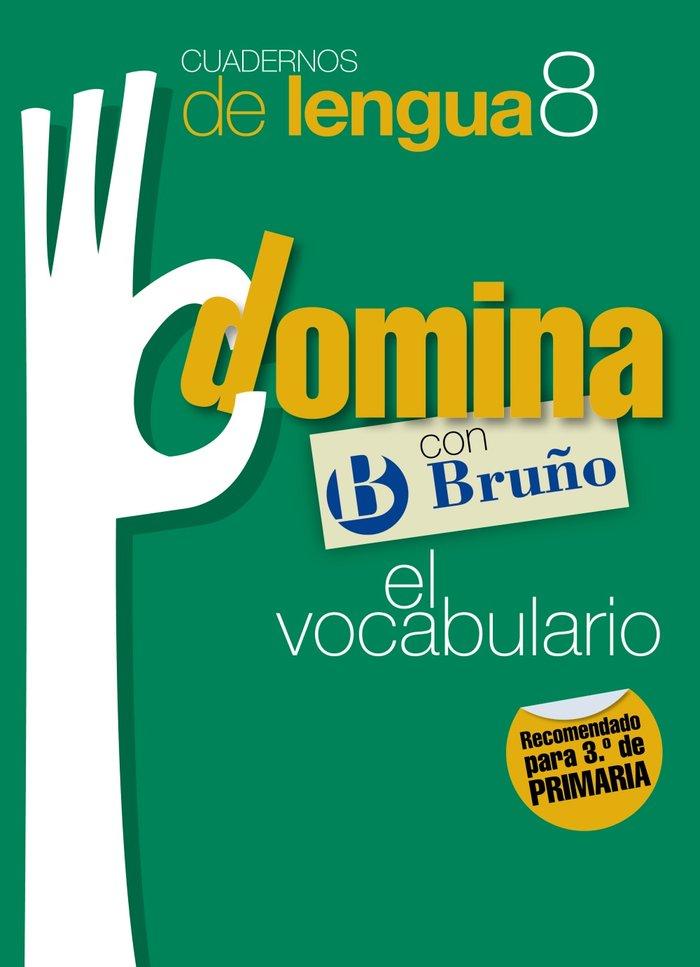 Cuaderno domina lengua 8 ep 11 vocabulario 3      brulen29ep