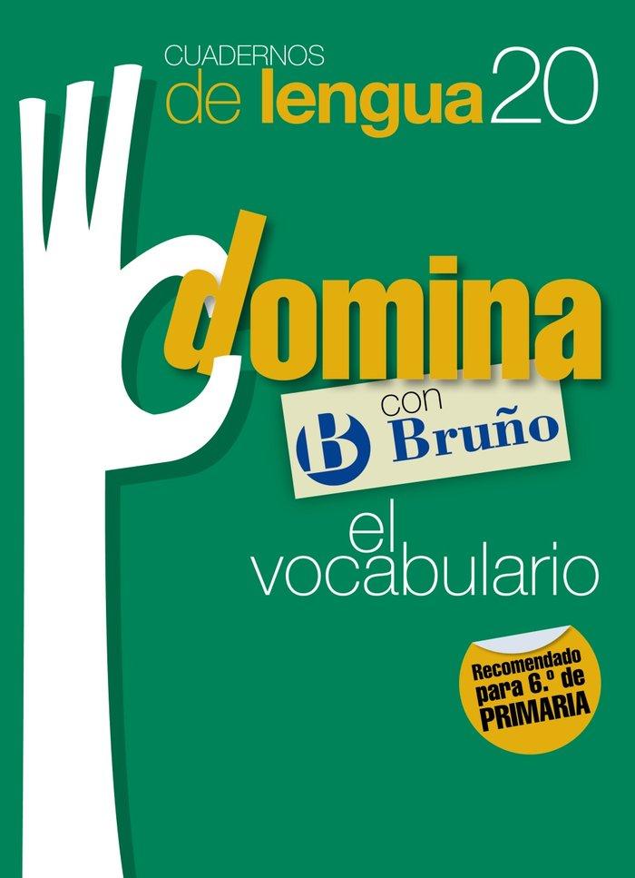 Cuaderno domina lengua 20 ep 11 vocabulario 6     brulen29ep
