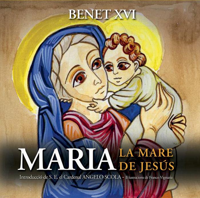 Maria la mare de jesus cataluña