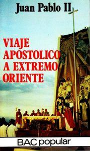 Viaje apostolico a extremo oriente