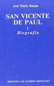 San vicente de paul. i: biografia