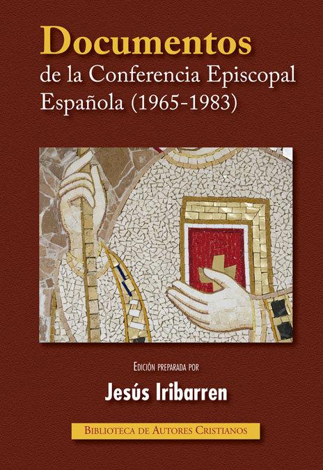 Documentos de la conferencia episcopal española (1965-1983)