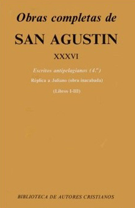Obras completas de san agustin. xxxvi: escritos antipelagian