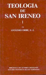 Teologia de san ireneo. i: comentario al libro v del adversu