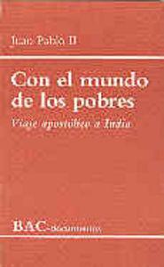 Con el mundo de los pobres. viaje apostolico a la india